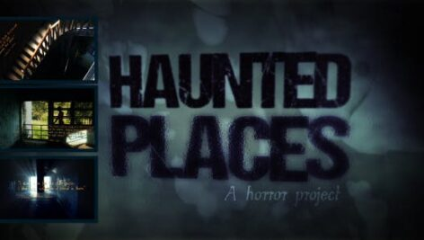Videohive Haunted Places A Horror Project 9121991